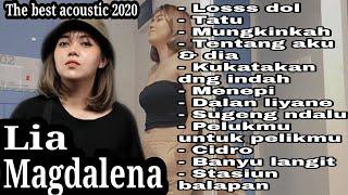Download lagu BEST COVER LIA MAGDALENA II FULL ALBUM AKUSTIK II LOS DOL - TATU - MUNGKINKAH II VERSI TERBARU 2020