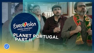 Planet Portugal - Part II - Second Semi-Final - Eurovision 2018