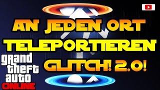 Grand Theft Auto 5 Online - An Jeden Ort Teleportieren Glitch 2.0! [SOLO, Alle Konsolen]