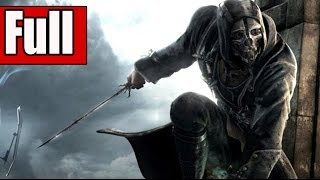 Dishonored Definitive Edition Full Game Walkthrough No Commentary