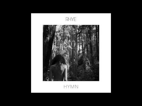 Rhye - Hymm