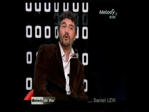 Daniel Lévi Melody de star Partie 3