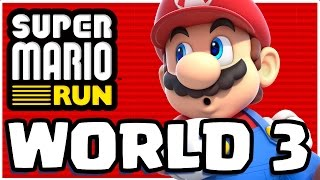 CRAZY BOWSER BATTLE! | Super Mario Run App | WORLD 3 COMPLETE WALKTHROUGH