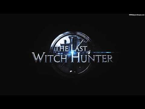 Soundtrack The Last Witch Hunter (Theme Song) / Trailer Music The Last Witch Hunter