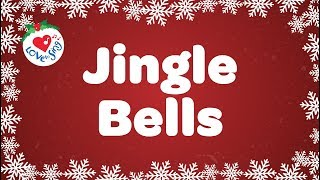 Jingle Bells with Lyrics | Kids Christmas Songs HD | Children Love to Sing