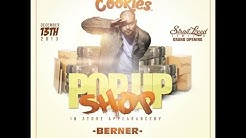 BERNER Pop-Up Shop for Cookies Clothing in Tempe,Az 2013