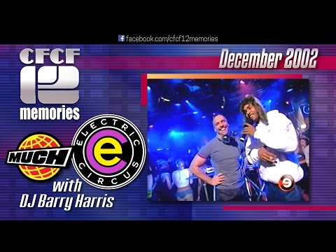 2002-12 - MuchMusic Electric Circus with DJ Barry Harris (Christmas / Holiday edition)