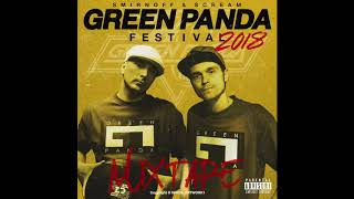 Green Panda Mixtape 2018. By Sould Dj Smirnoff & South Dj Scream