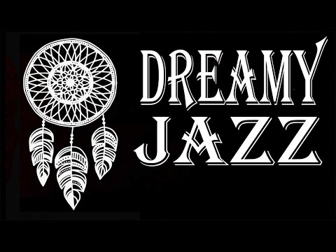 Dreamy JAZZ - Soothing Piano JAZZ Music For Reading and Calm