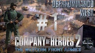 Company of heroes 2 Western front - Oberkommando West Gameplay #1