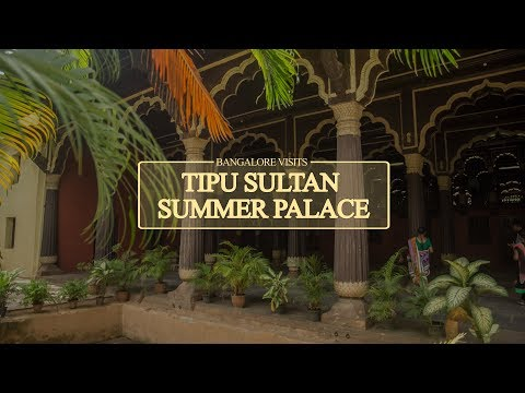 Tipu Sultan Summer Palace || Bangalore Visits Ep.6