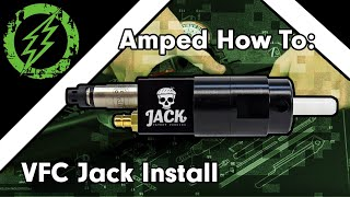 VFC Jack Install (including gun disassembly and reassembly)
