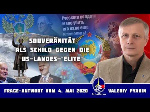 Wie erhalten alle Völker der Welt ihre Souveränität? (Valeriy Pyakin 4.5.2020)