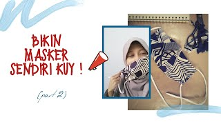 Cara memjahit masker #belajarmenjahit ...