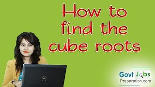 How to find the cube roots -Preety Uzlain
