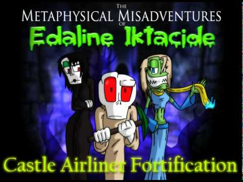Edaline Iktacide OST- Castle Airliner Fortification