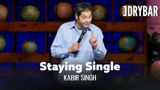Stay Single As Long As You Can. Kabir Singh - Full Special
