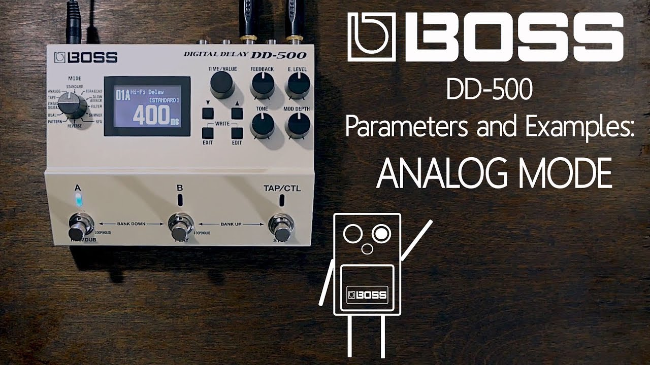 Boss Dd 500 Analog Mode Examples And Parameters Youtube