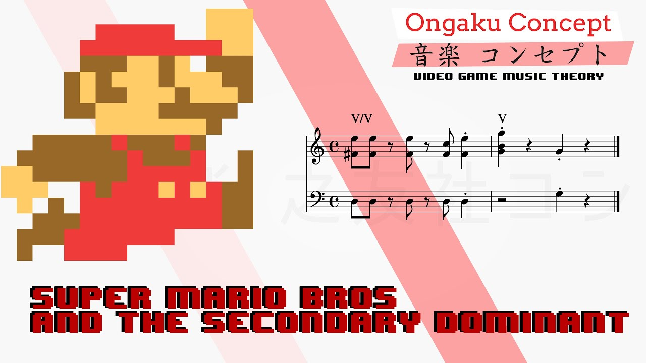 Super mario bros and the secondary dominant ongaku concept super mario bros and the secondary dominant ongaku concept video game music theory youtube hexwebz Choice Image