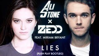 Ali Stone x Zedd ft. Miriam Bryant - Lies (Push Play Bootleg)