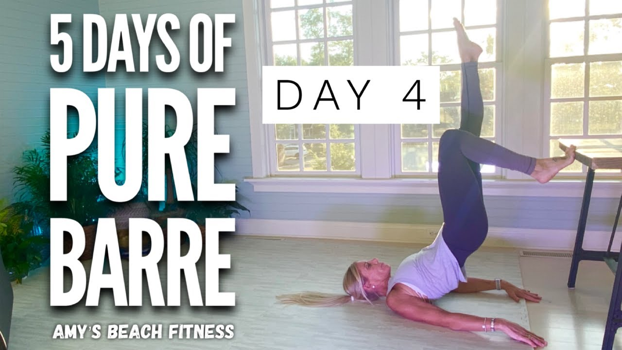 5 Days of PURE BARRE Workouts - Day 4