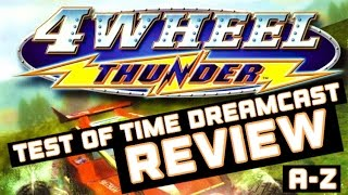 The Retrollectors: 4 Wheel Thunder - Test Of Time - A Dreamcast Voyage A - Z