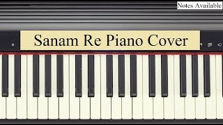 Sanam Re Piano Cover   Full Song Tutorial with Notes