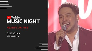 Jed Madela - Sukob Na | Hearts on Fire: Juris & Jed | YouTube Music Night