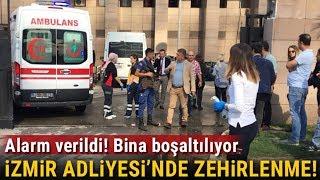 İzmir Adliyesi'nde Zehirlenme Vakası! 14 Kişi Tedavi Altında, 1'inin Durumu Ağır