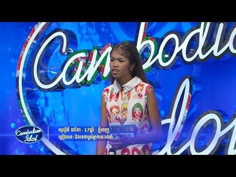 Cambodian Idol | Judge Audition | Week 4 | SovathDy THyrika