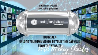 NotForgotten Tutorial 4 : Upload your Own Videos from the Website
