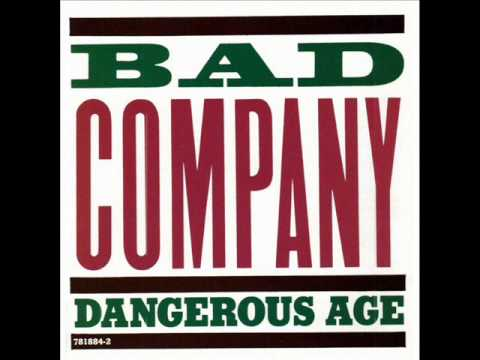 Bad Company - One Night - Dangerous Age