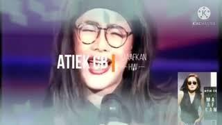 Atiek CB / Maafkan (2nd Video Version) (By Video Musik Indonesia)