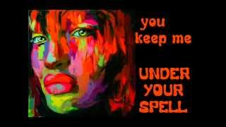 Under Your Spell  - Desire  Lyrics