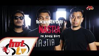 NASTIA - Rockumentari Hot : FB Rock Hot