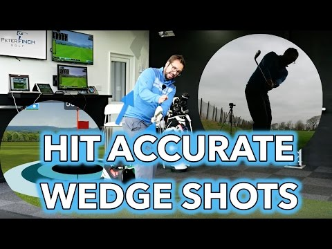 HIT ACCURATE WEDGE SHOTS