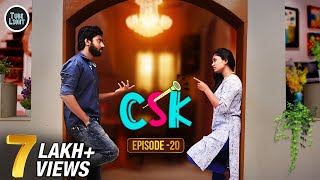 CSK Episode 20 | Cool & Spicy Kalyanam | Romantic Web Series | Tube Light Attagasangal | Web Series