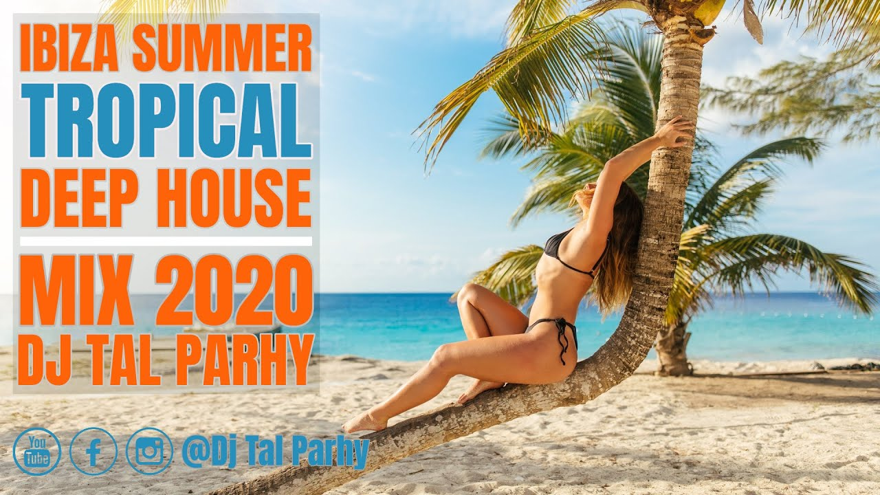 Download Ibiza Summer Mix 2020 🌴 Tropical Deep House Music | Lounge Relaxing House 🌴 by Tal Parhy #1