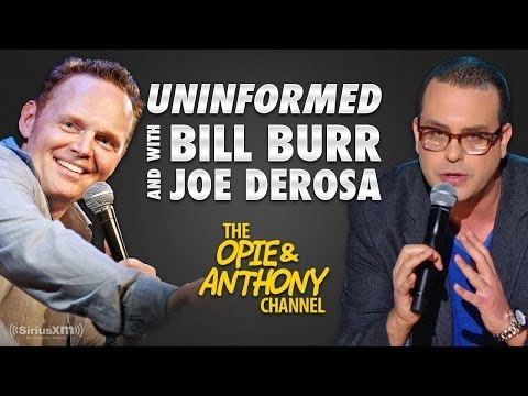 Uninformed with Bill Burr & Joe DeRosa #12 (05/24/08)