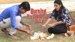 Burning Rs.500 & Rs.1000 Notes in Public | Pran...