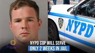 NYPD Cop Sentenced To Only 14 Days In Jail After Breaking Into Family's Home
