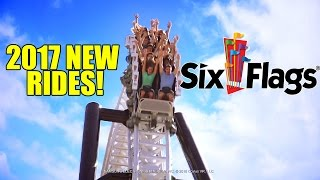NEW for Six Flags Theme Parks in 2017! NEW Rides &...