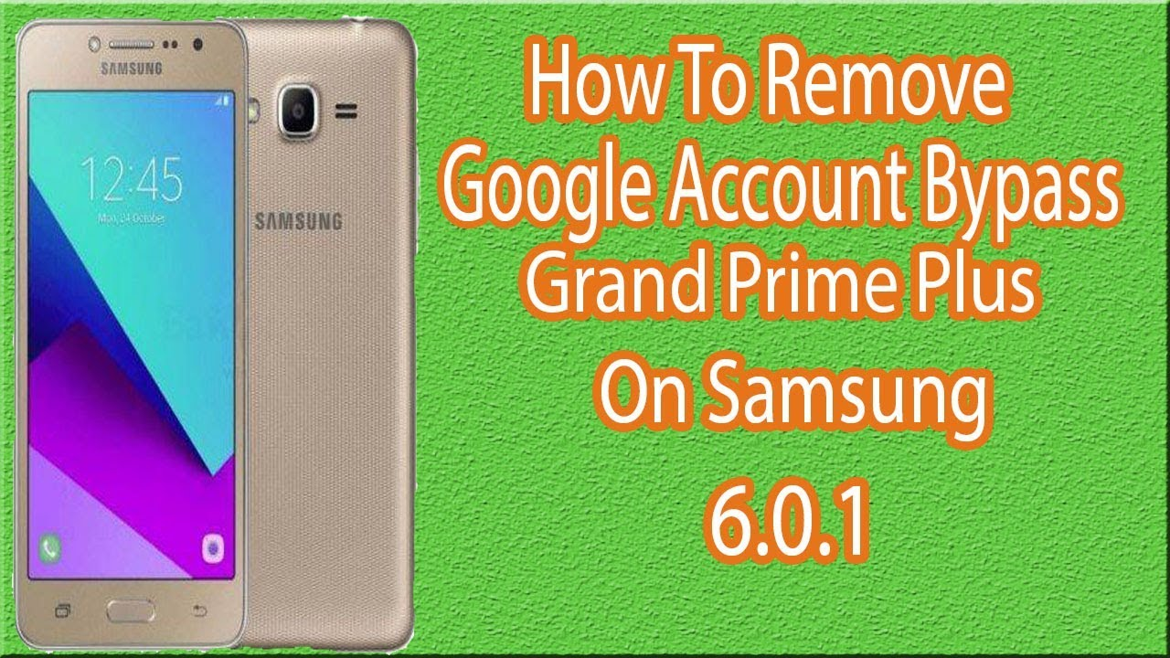 How To Remove Google Account From Samsung Galaxy Grand Prime