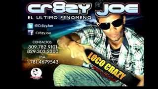 Crazy Jow - Loco Crazy (Prod.By Dj plano) (( DemBow 2013 ))