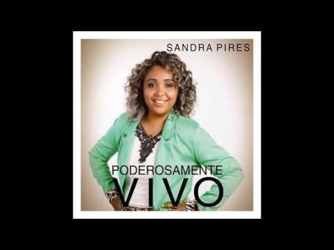 SANDRA PIRES - PODEROSAMENTE VIVO / CD COMPLETO