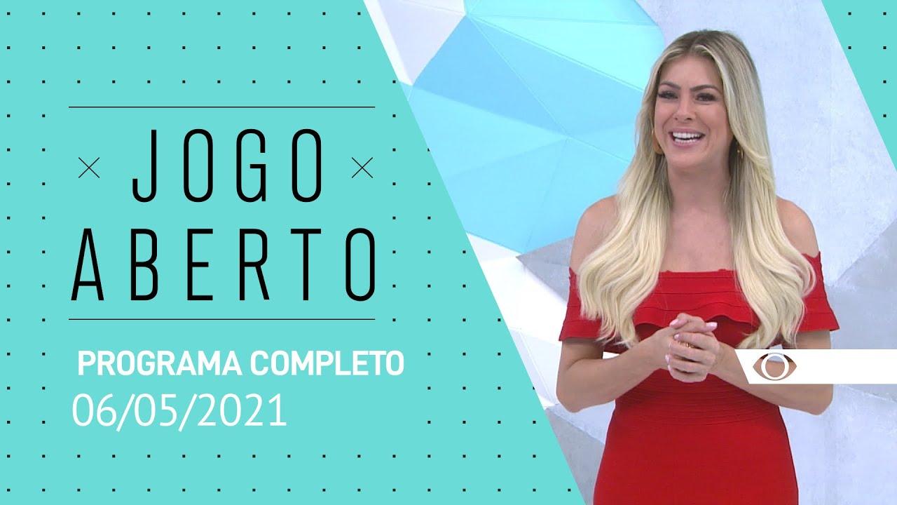 Jogo Aberto 06 05 2021 Programa Completo Youtube
