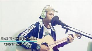 Download Dewa 19 Separuh Nafasku (Cover By Andi)