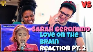 Sarah Geronimo - Love On The Brain (ASAP Magical Sunday) - VS - Reaction Pt.2