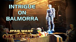SWTOR - Intrigue on Balmorra (Sith Warrior Gameplay)