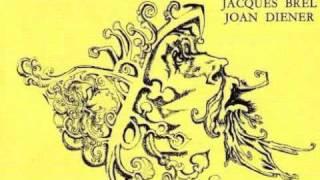 Jacques Brel & Joan Diener - L